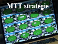 Multi Table Tournament poker strategie (mtt)